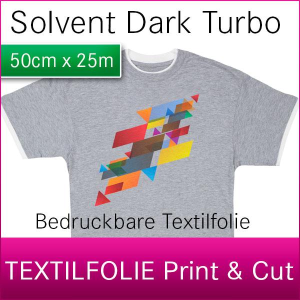 1 Rolle Solvent Dark Turbo | bedruckbare Print & Cut Textilfolie | 50cm x 25m